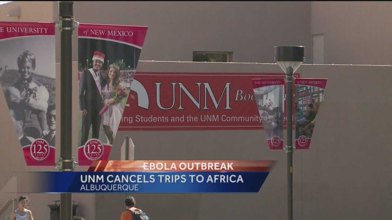 As the outbreak continues to grow, UNM and it's hospital system have banned all travel to Africa.