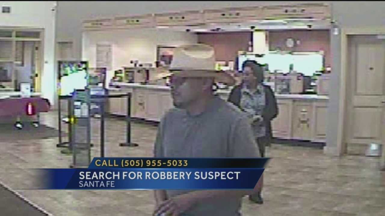 Santa Fe police said a man wearing cowboy hat robbed a Santa Fe bank earlier this month.