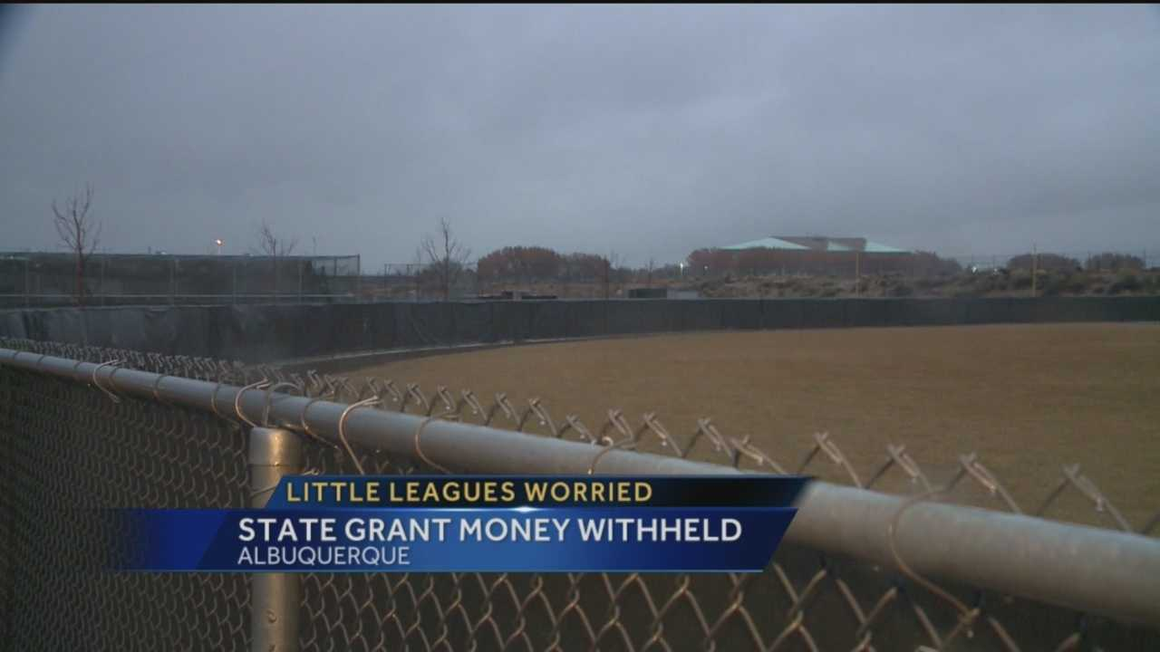 A lot of little leagues in Albuquerque depend on grant money to fix and maintain their fields.