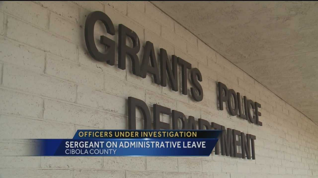 A Grants police sergeant is on administrative leave after investigators say he was part of a night of drinking with an underage woman.