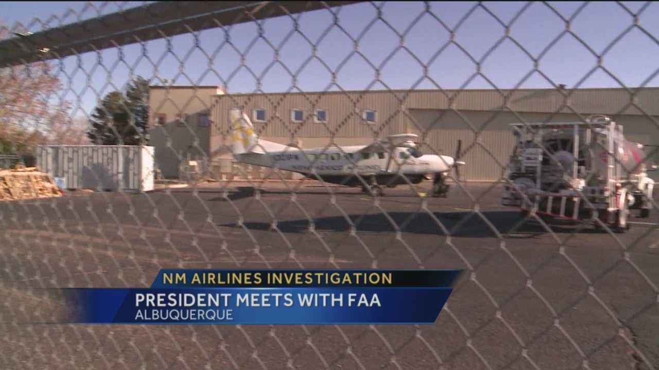 The president of New Mexico Airlines was in Albuquerque today to meet with federal officials. The FAA launched an investigation into the airline after mysterious maintenance issues grounded the fleet.
