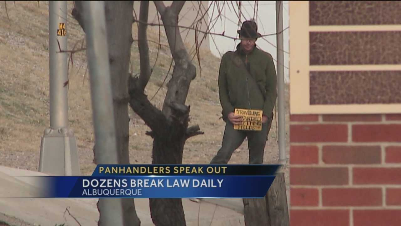 You can often see them asking for food or money at intersections in Albuquerque. Now Action 7 News reporter Laura Thoren is asking panhandlers on camera if they know what they're doing is illegal. You might be surprised by what they say.