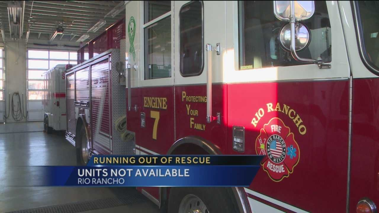 Rio Rancho Runs Out Of Rescue Units