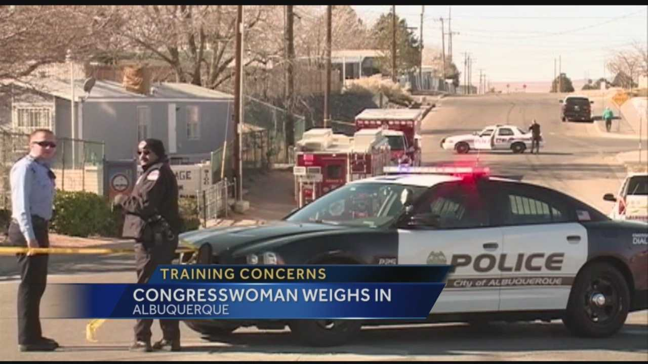 A New Mexico Congresswoman is weighing in, on the debate about how Albuquerque Police officers are trained.