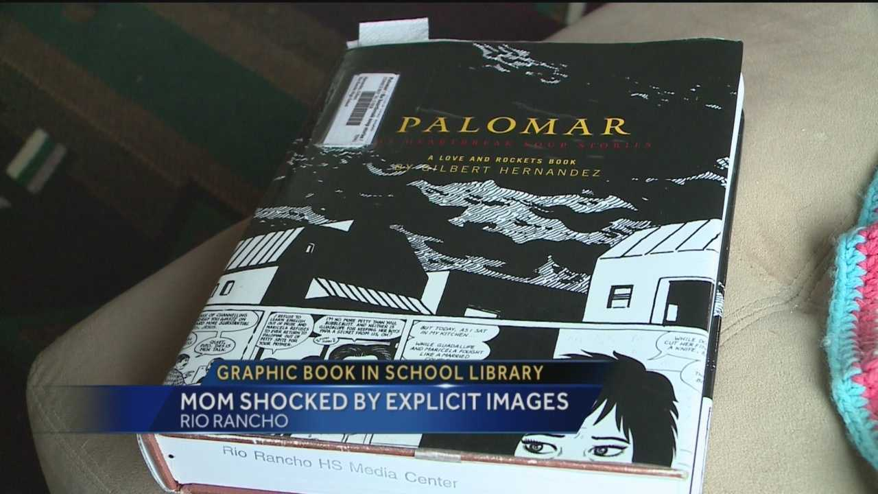 A Rio Rancho mother says she's incredibly disturbed by a book her son checked out from the high school library that features images of a sexual nature.