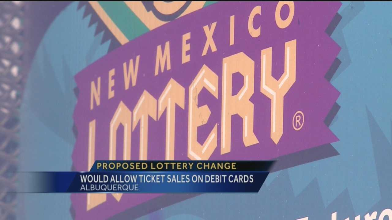 New Mexicans could soon be able to buy lottery tickets with a debit card if a new bill makes its way through the legislature.