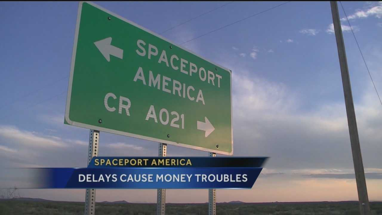 Spaceport America is suffering more setbacks -- the first commercial space flight to take off from the facility is being delayed, resulting in major financial problems.
