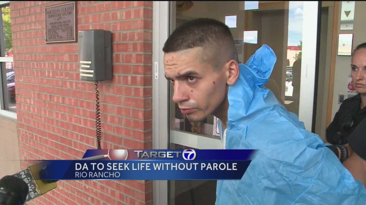 Target 7 has learned that the district attorney will seek a penalty of life in prison without the possibility of parole for the man accused of shooting and killing a Rio Rancho officer.