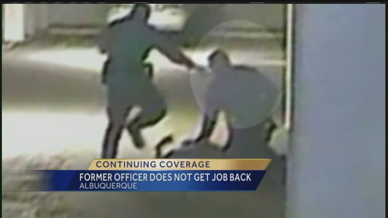 A former Albuquerque police officer will not be getting his job back. Reporter Megan Cruz has the story.
