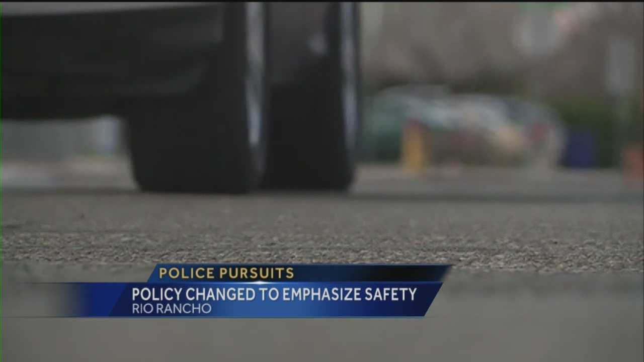 The Rio Rancho Police Department has changed its suspect pursuit policy, with the lives of officers and other drivers in mind.
