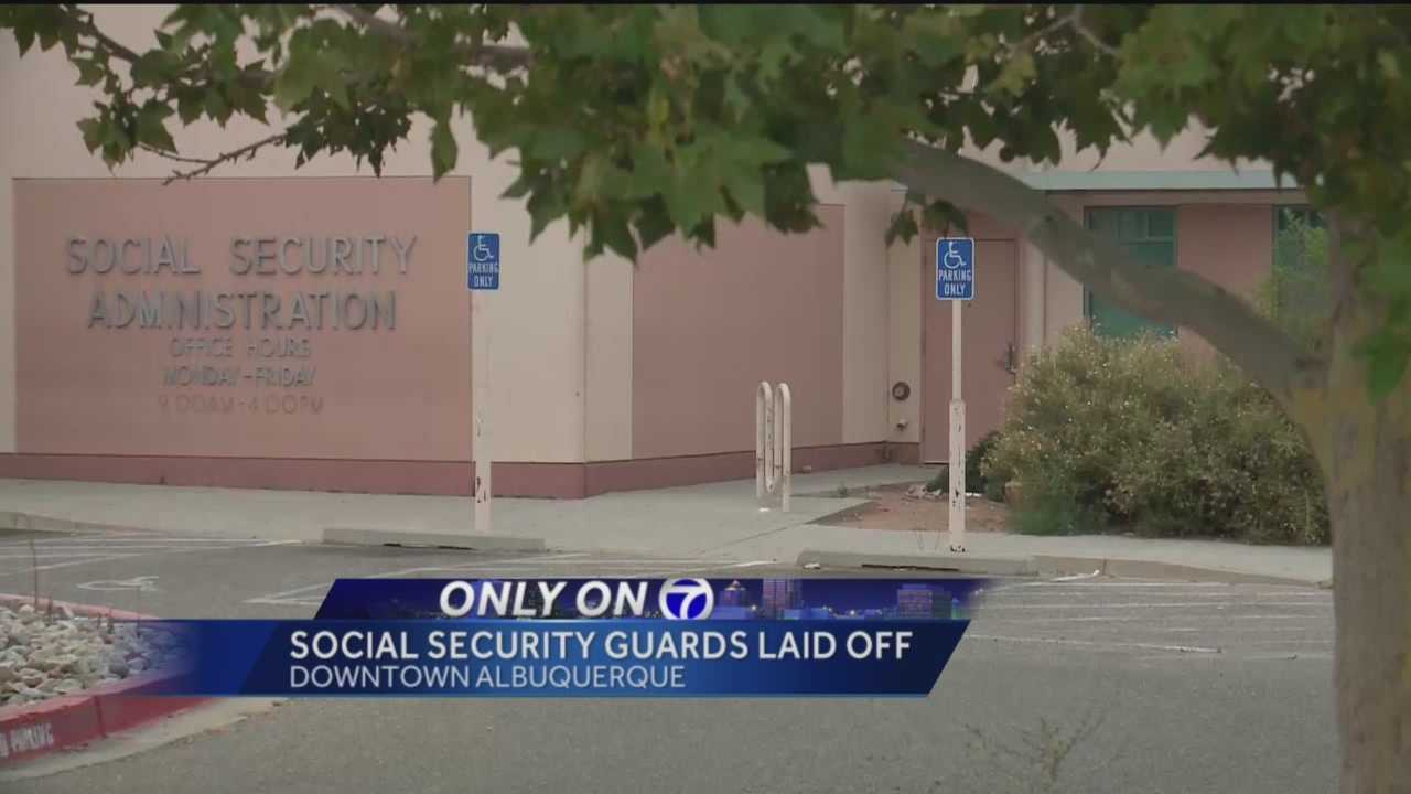 We're learning about layoffs at Albuquerque's Social Security Office.
