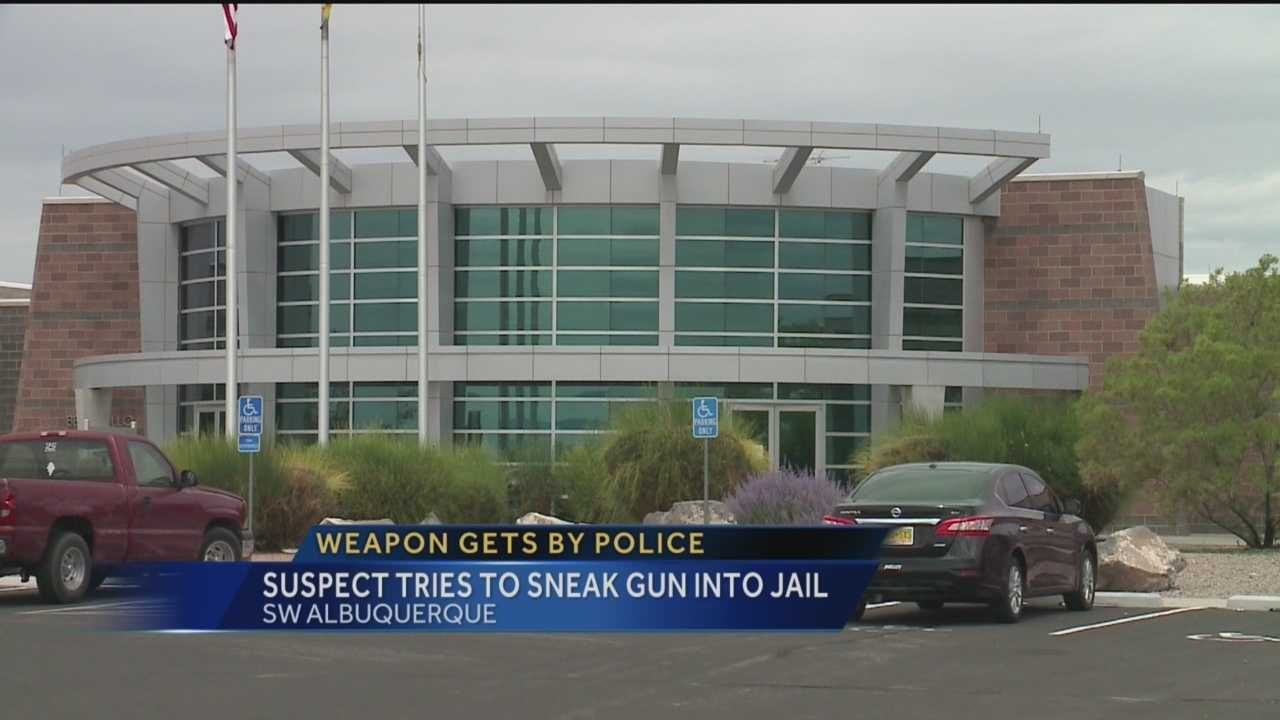 A man arrested on the streets of Albuquerque made it all the way to jail with a gun in his pants.
