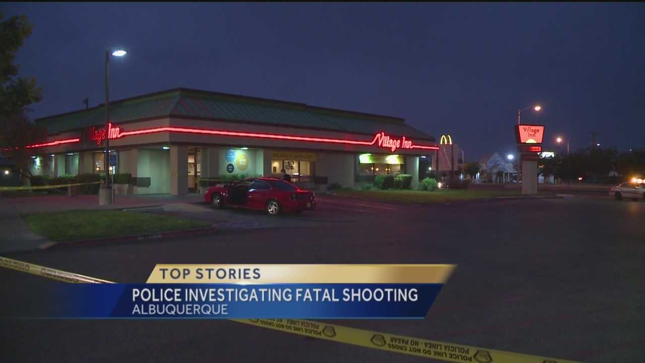 Police are investigating a fatal shooting Saturday night in the parking lot of a Village Inn.