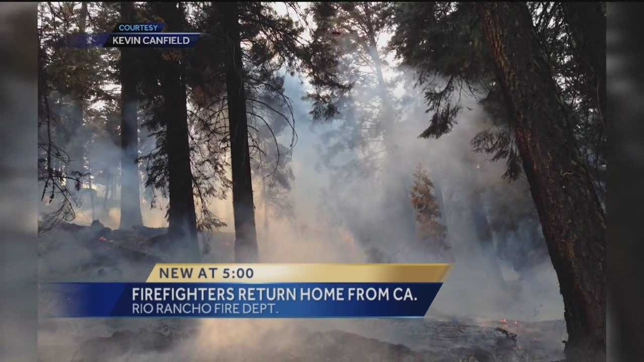 Several firefighters are now back home in New Mexico after helping fight wildfires in California.