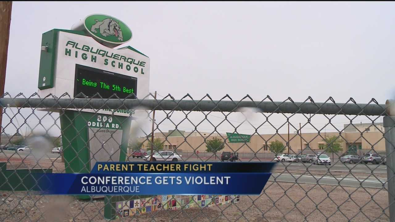 Albuquerque Public School police responded to Albuquerque High earlier this week after a parent/teacher conference got violent.