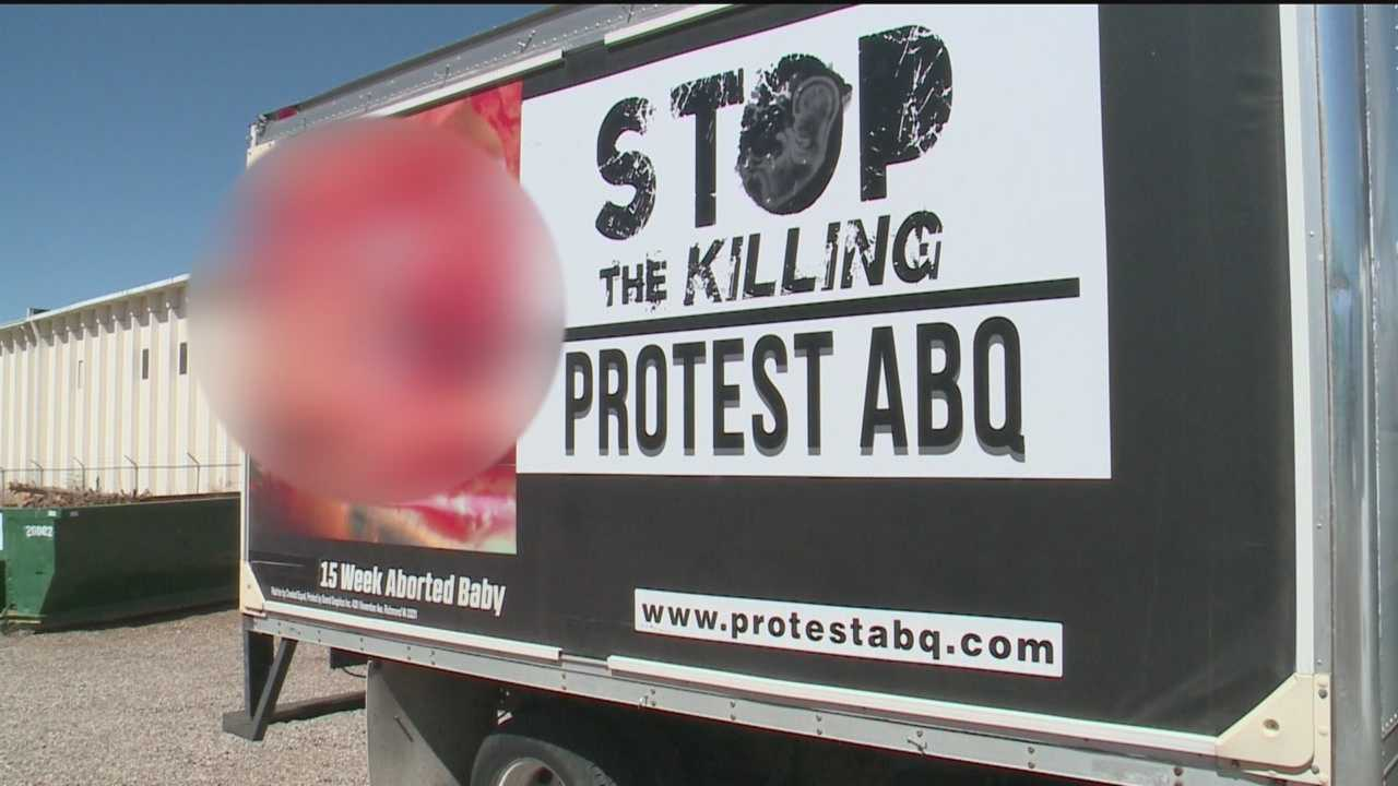 An anti-abortion billboard on a truck is upsetting some Albuquerque residents.
