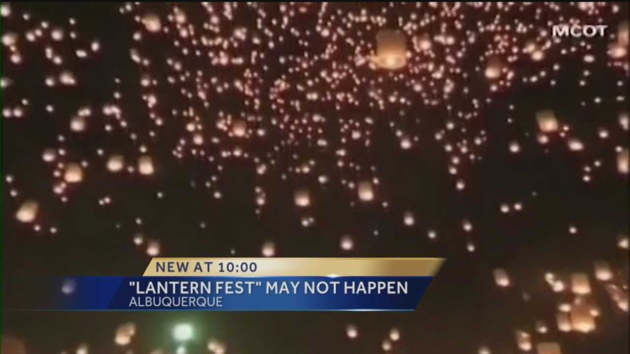 Thousands of people have bought tickets for the first ever Lantern Fest in Albuquerque, but Action 7 News learned it could be in jeopardy.