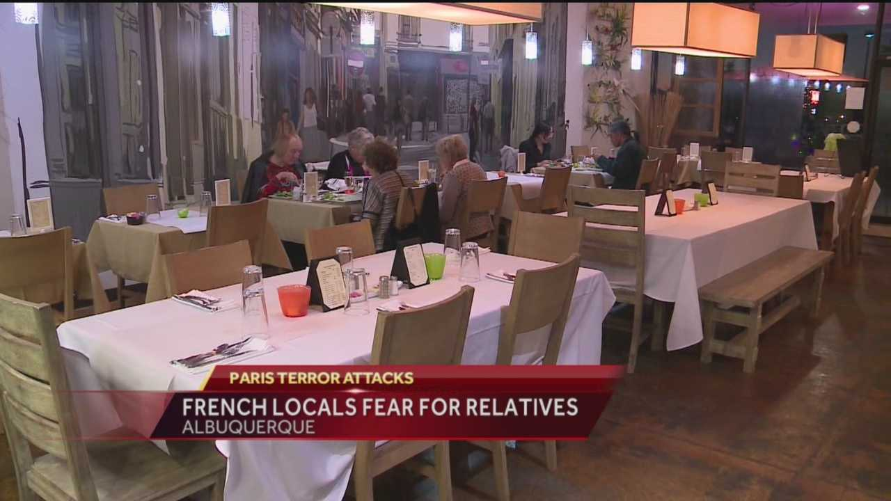 We're finding out the terror attacks in France are hitting very close to home for several people in Albuquerque. Two French restaurant owners are worried about love ones overseas.