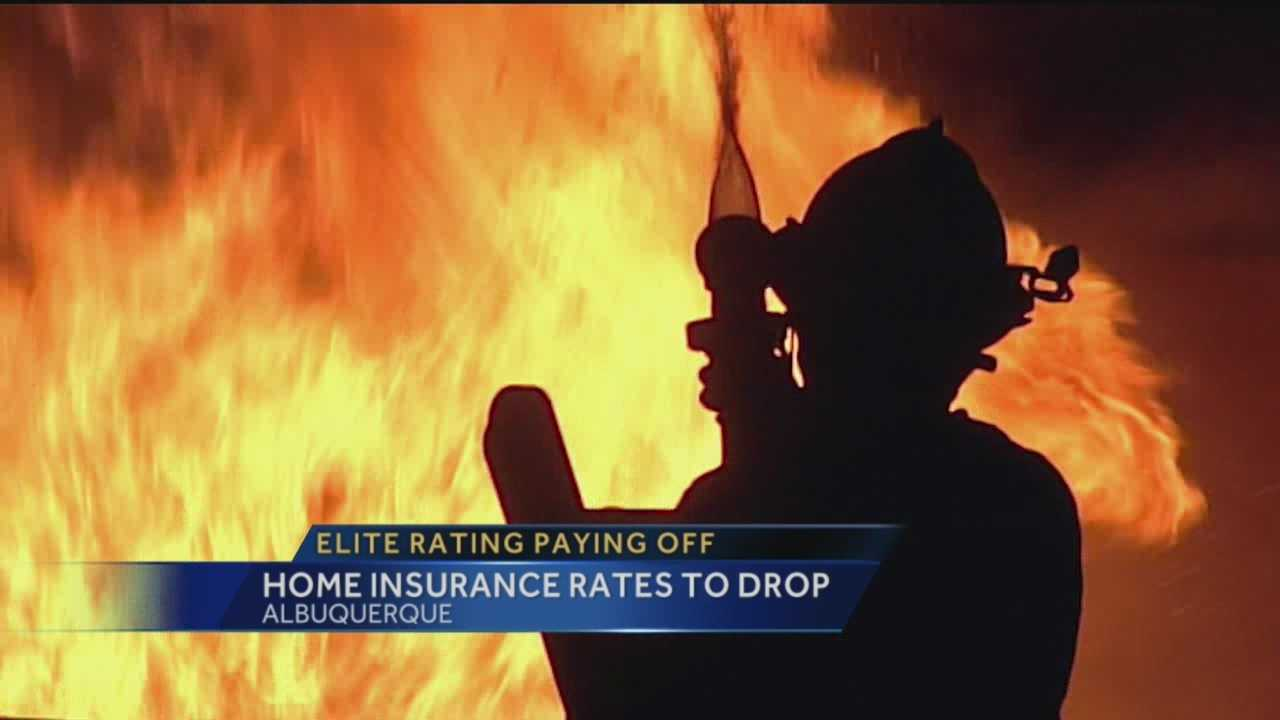Homeowners insurance rates for could soon take a dip for Albuquerque homeowners because the city's fire department has been recognized as elite.