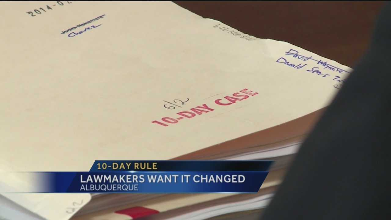 Lawmakers Want 10 Day Rule Changed