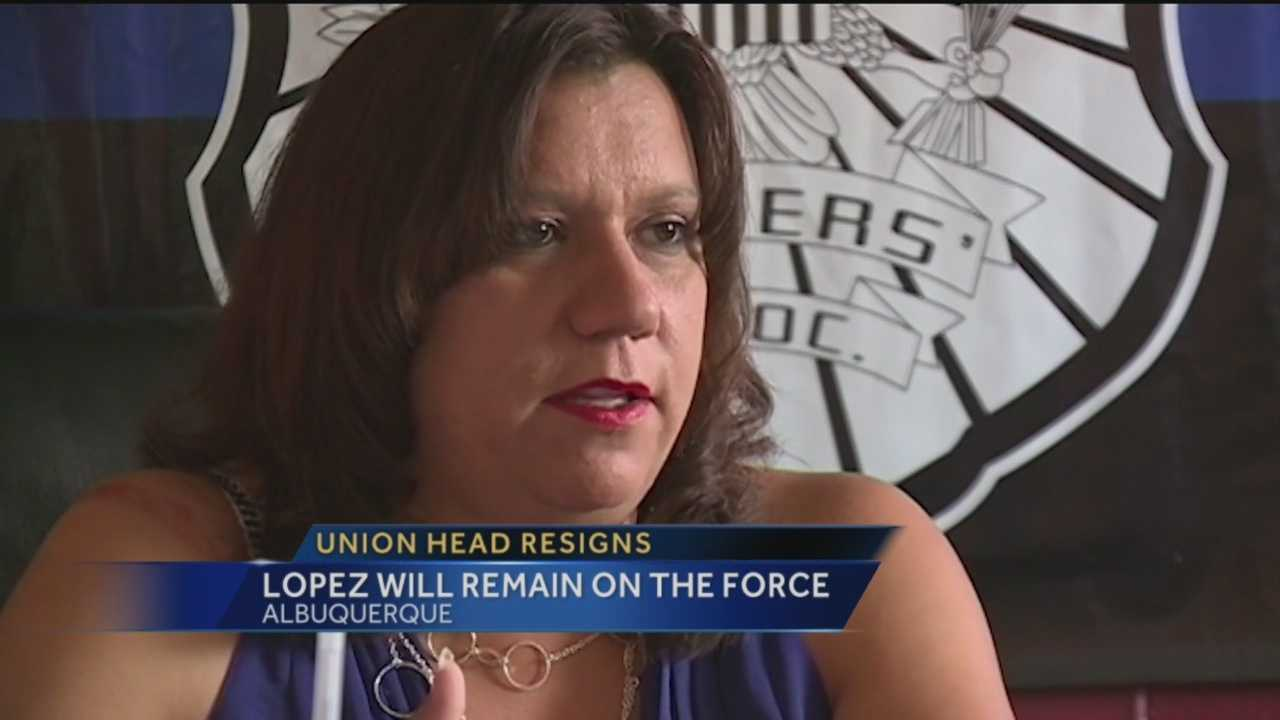 Stephanie Lopez has resigned from her position as the head of the Albuquerque police union.