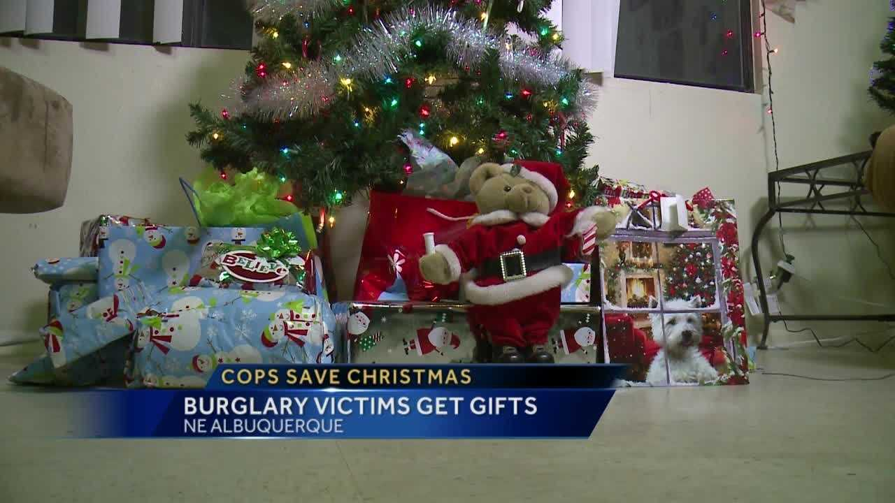 An Albuquerque family isn't thanking Santa, but police officers for saving their Christmas. They almost didn't have one after burglars stole their gifts.