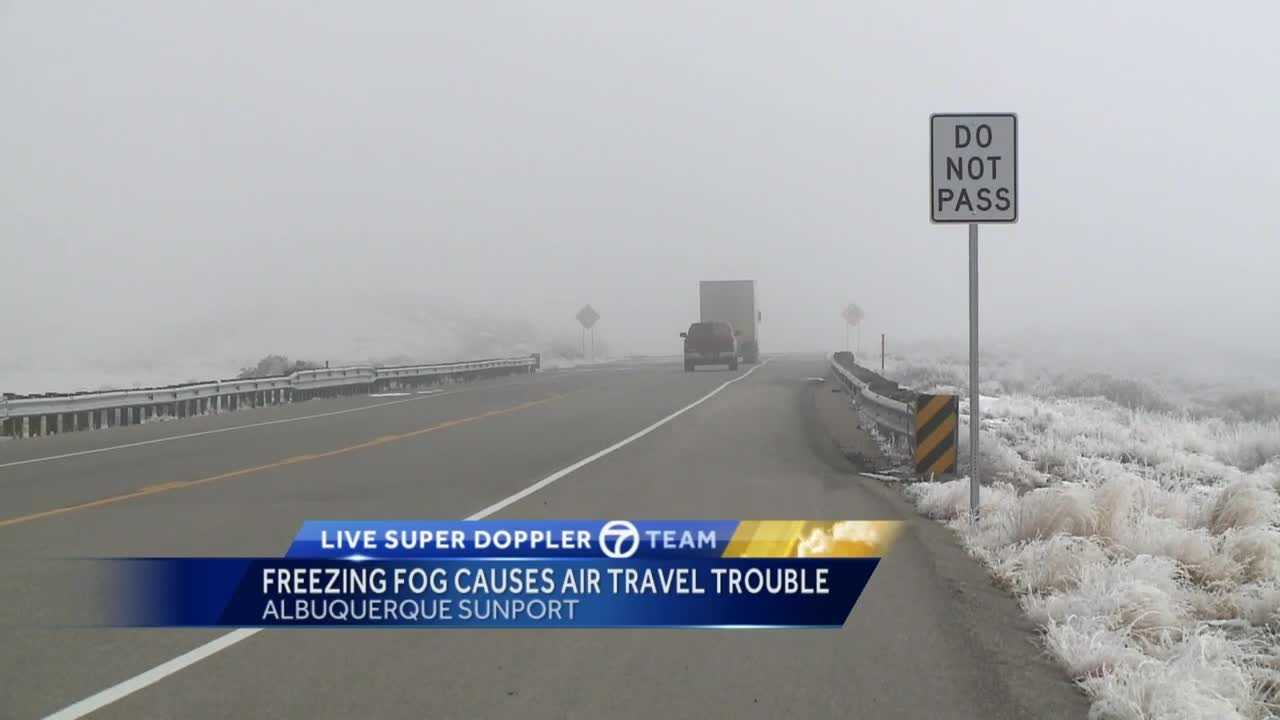 Freezing fog isn't something New Mexicans see very often, but flights into the Sunport were delayed and even canceled because of it Tuesday night.