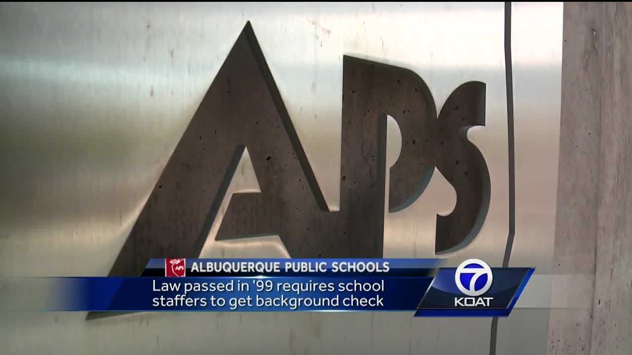 Right now nearly 2,000 employees at Albuquerque Public Schools -- many of whom work directly with children -- have never had a background check. The district as a new plan to change that, but it's going to take a while.