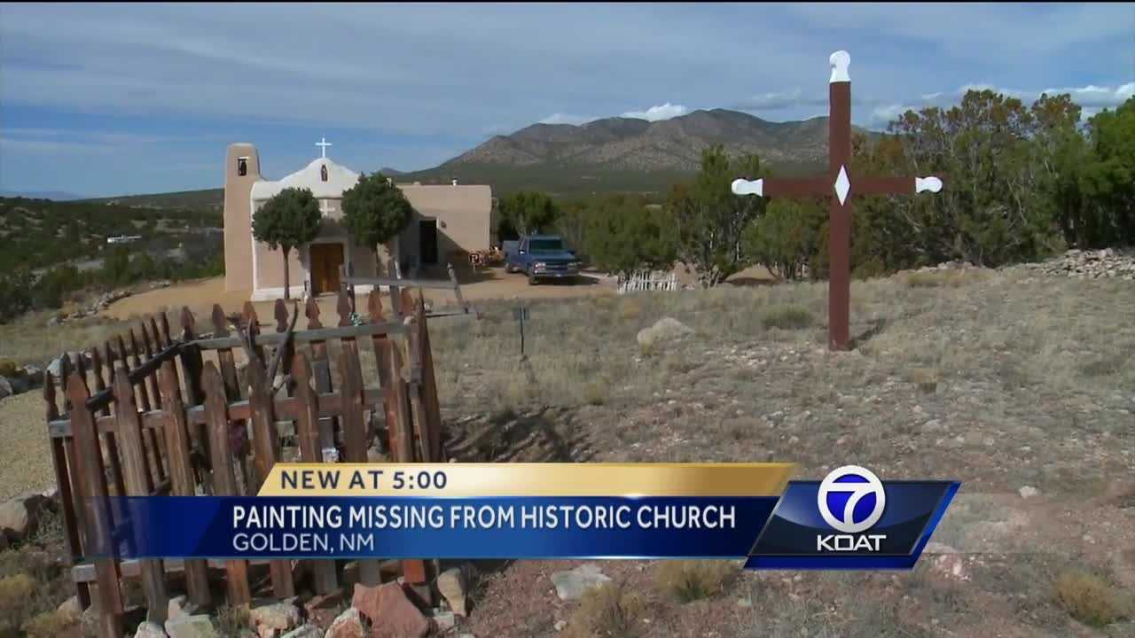 A painting is missing from a church in Golden, New Mexico.