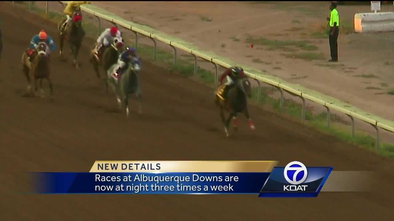 Races at Albuquerque Downs are now at night three times a week.
