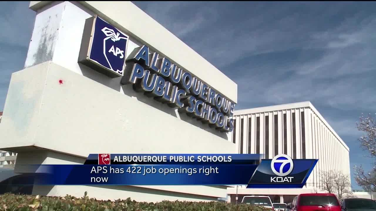 Albuquerque Public Schools has 422 job openings, and about 250 of those are teaching positions. APS officials said they need 68 elementary school teachers, 27 middle school instructors, 32 high school instructors and several resource teachers.