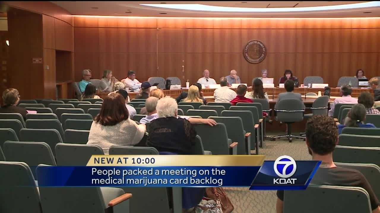 People packed a meeting on the medical marijuana card backlog.