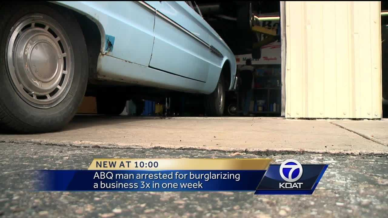 An Albuquerque man was arrested for burglarizing a business three times in one week.
