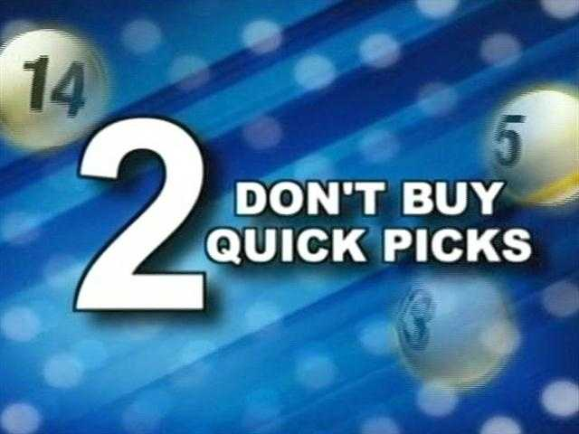 "His second tip is to never buy ""quick picks."""