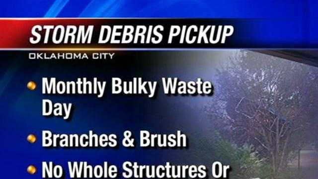 Oklahoma City residents with storm debris will have to wait until the monthly bulk waste is picked up.
