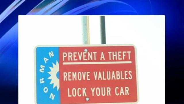 Norman police want to put a stop to car burglaries so they are sending out a message to drivers.