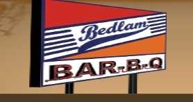 Bedlam Bar-B-Q - 1 vote