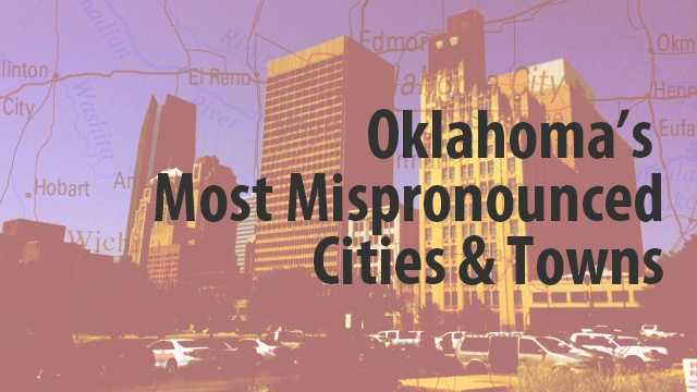 Oklahoma's most mispronounced city names.jpg