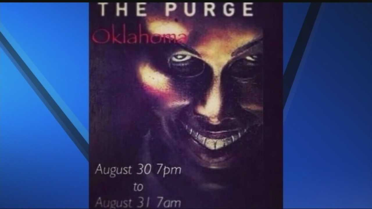 Police in Oklahoma say they are aware of the threat of a 'purge' which is making its way around social media and in the form of a flyer. Authorities say they are monitoring the situation.