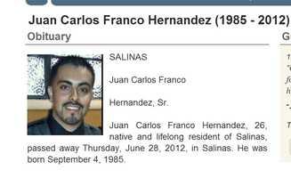June 28, 2012: Juan Carlos Franco Hernandez, 26, of Salinas: shot inside a house on the 1400 block of Teton Ave.