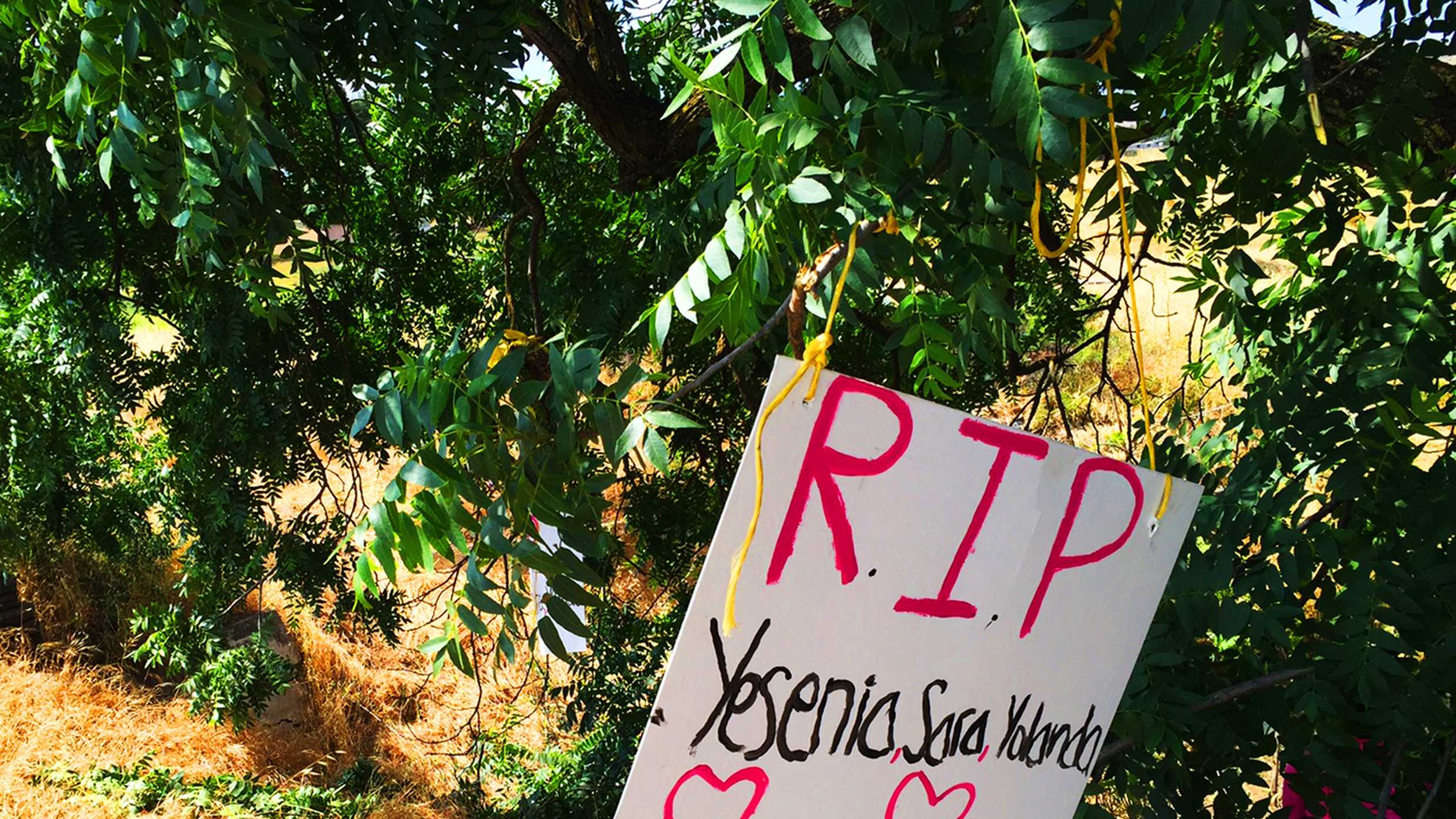 "A hand-drawn memorial left at a Gilroy crash site read, ""RIP Yesenia, Sara, Yolanda."""