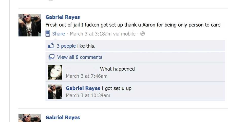 Reyes was also arrested on March 2 by Salinas Police Violence Suppression Unit officers on suspicion of selling drugs. His Facebook status on March 3 announced he was released from jail. But he was not free for long, and was re-arrested on March 5 by undercover police officers who said he tried to sell them a handgun.