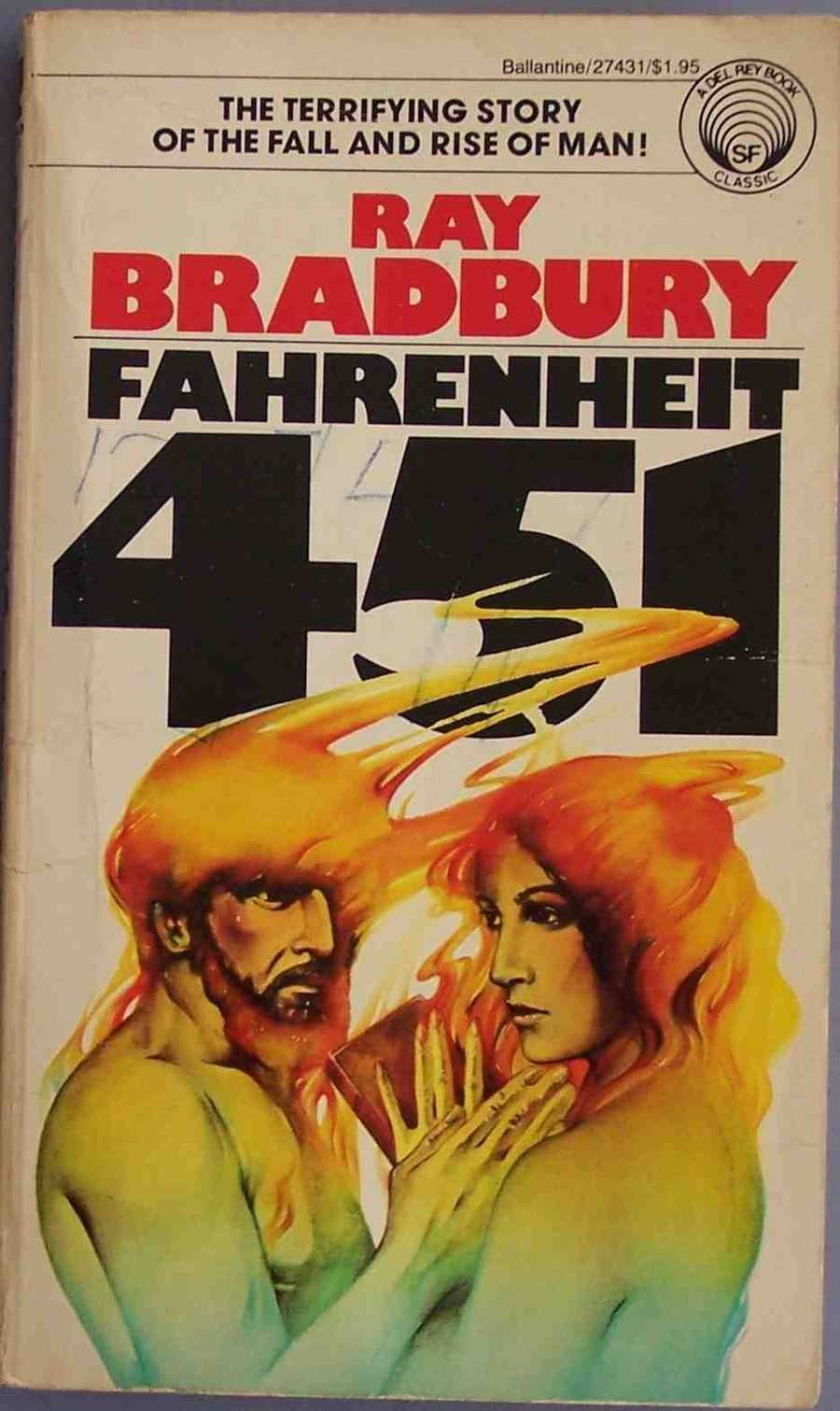 "Fahrenheit 451, Ray Bradbury, 1953Venado Middle school in Irvine, CA, rather than ban the book  outright utilized, the school used a version of the text in which all the ""hells"" and ""damns"" were blacked out. Other complaints have said the book went against objectors religious beliefs."