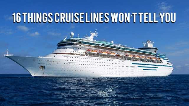 Thinking about booking a cruise vacation in the near future? Check out this list of 16 secrets cruise lines won't tell you compiled by the website destinationtips.com before your next cruise.