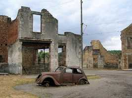 The small village of Oradour-sur-Glane, France was destroyed in 1944 when 642 of its inhabitants were massacred by German soldiers.