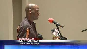 """I know my brother is looking out, smiling and saying, 'Thank You,'"" Cedric Smith told the crowd that had gathered to remember his twin brother."