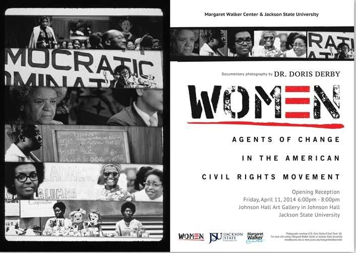 Margaret Walker Center. The current exhibit is Women: Agents of Change in the American Civil Rights Movement.