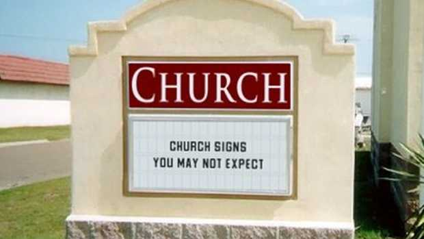 No. 6: Church signs you may not expect. Click here.Church Signs