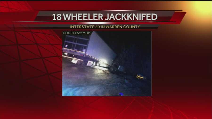 A Jackknifed 18-wheeler blocked traffic on Interstate 20 West in Warren County.