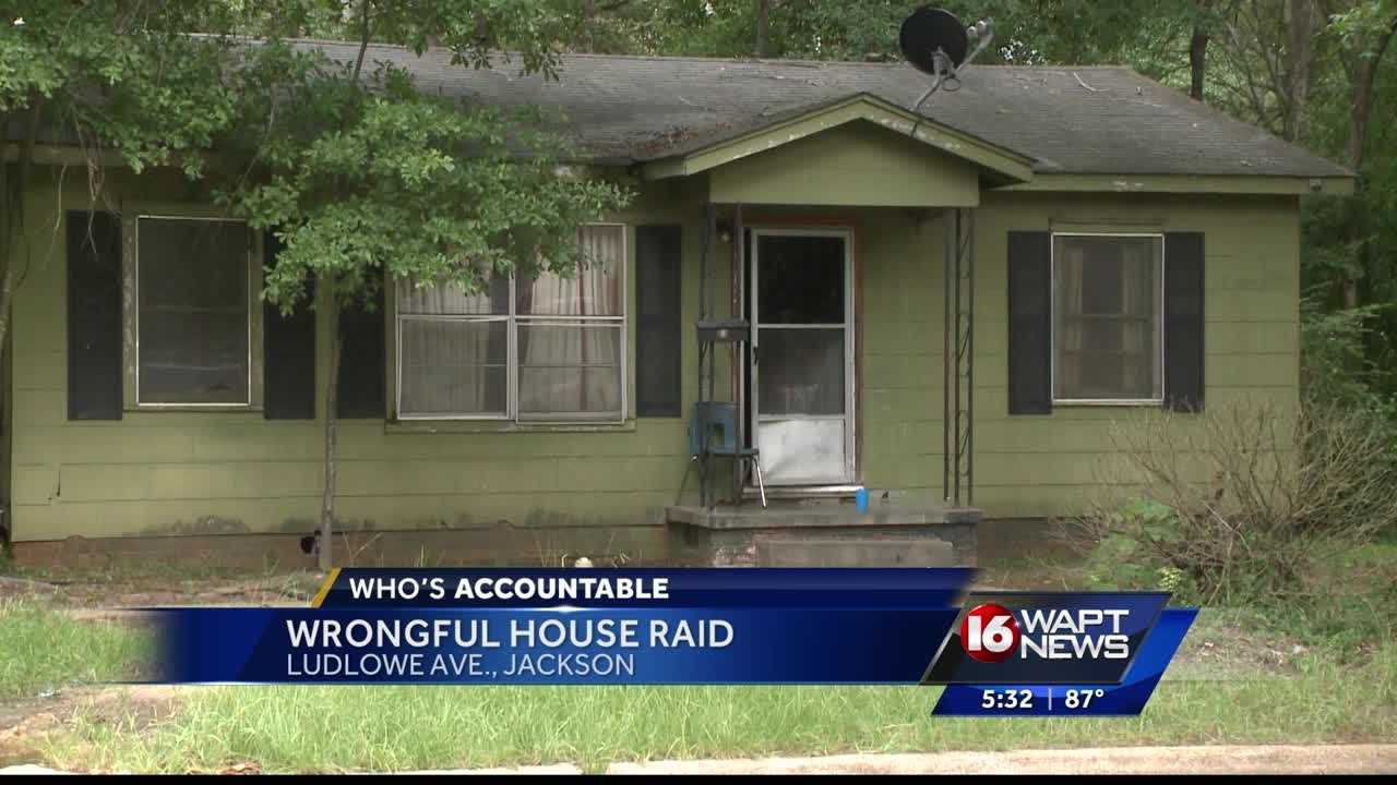 One Jackson woman wants to know who's accountable after deputies and police wrongfully raided her house.